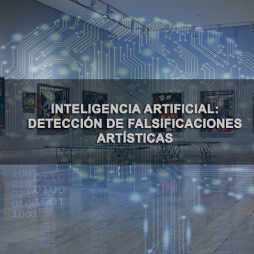 Detección de obras falsas mediante inteligencia artificial